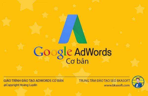Giáo trình Google Adwords cơ bản