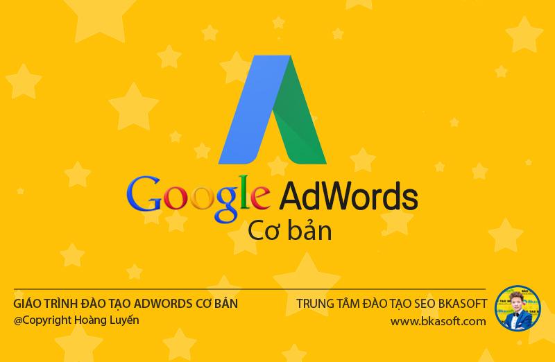 Giáo trình đào tạo Google Adwords dành cho Newbie