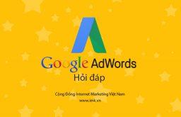 [Hỏi đáp] Dịch vụ quảng cáo Google Adwords ở đâu uy tín?