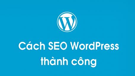 Hỏi cách SEO website WordPress hiệu quả?